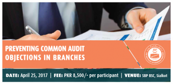 Preventing Common Audit Objection in Branches (Sialkot)