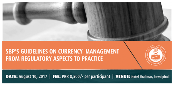 SBP's-Guidelines-on-Currency-Management-–-From-Regulatory-Aspects-to-Practice(Rawalpindi)